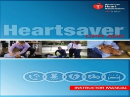 AHA Heart-saver CPR AED - Instructor Course